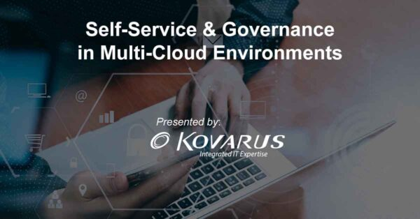 Event Information: Self-Service & Governance in Multi-Cloud Environments